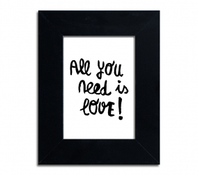 All you need is love  - plakat w ramie - PLA-25