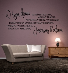 W tym domu jesteśmy szczerzy, mówimy prawdę, popełniamy błędy, wybaczamy, dajemy drugą szansę, jesteśmy cierpliwi, tworzymy wspomnienia, spełniamy marzenia, jesteśmy rodziną ? WZ-193